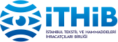 ITHIB - Istanbul Textile and Raw Materials Exporters' Association